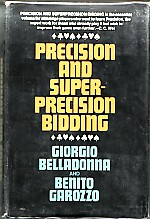 Precision and Superprecision bidding